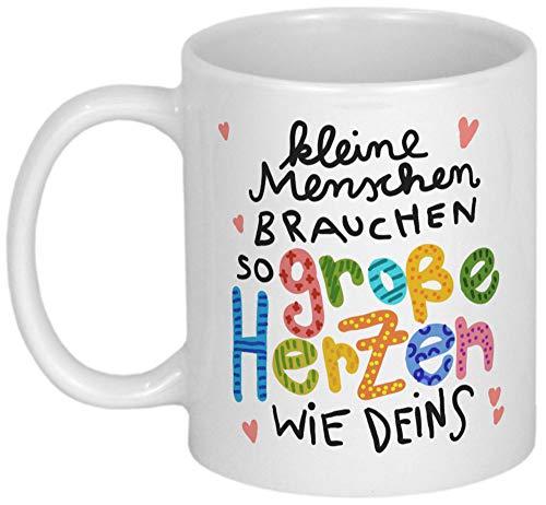 My Sweetheart® Dankeschön Geschenk Tasse mit Spruch Kleine Menschen brauchen große Herzen wie Deins für Erzieherin Patentante Hebamme Lehrerin