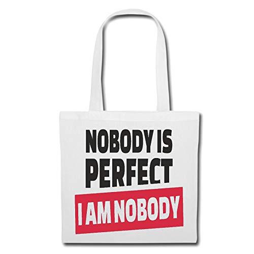 Tasche Umhängetasche Nobody is Perfect - I AM Nobody - JUNGGESELLENABSCHIED - Fun Shirt - Party - Stimmung Einkaufstasche Schulbeutel Turnbeutel in Weiß