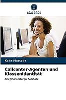Callcenter-Agenten und Klassenidentitaet
