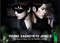 ヨンセン&キュジョン / Young Saeng + Kyu Jong 's 1st Story in Tokyo -Y.E.S & ThanKYU JAPAN -DVD