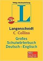 Deutsch - Englisch. Grosses Schulwoerterbuch. Langenscheidt. Collins. Ueber 165 000 Stichwoerter und Wendungen