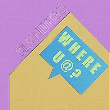 Where U At?