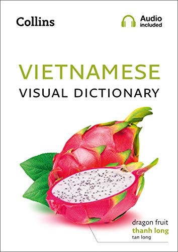 Vietnamese Visual Dictionary: A photo guide to everyday words and phrases in Vietnamese (Collins Visual Dictionary) (English Edition)