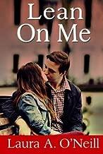 [Lean On Me] [Author: O'Neill, Laura A] [January, 2015]