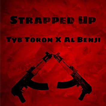 Strapped Up (feat. Al Benji)