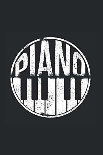 Klavier Piano Notizbuch: 120 Seiten Liniert - Pianist Musik Instrument Klaviere