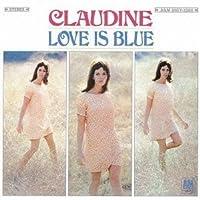 Love Is Blue by Claudine Longet (2012-04-24)