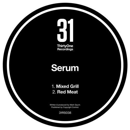 Serum - Mixed Grill / Red Meat - 31 Records - 31RS038
