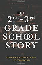 The 2nd-3rd Grade Story