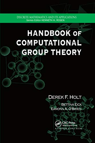 Compare Textbook Prices for Handbook of Computational Group Theory 1 Edition ISBN 9780367659448 by Holt, Derek F.,Eick, Bettina,O'Brien, Eamonn A.