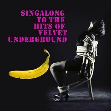 Singalong To The Hits Of Velvet Underground