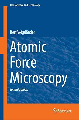 Atomic Force Microscopy (NanoScience and Technology) (English Edition)