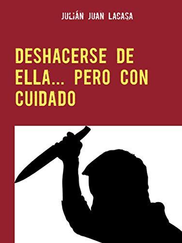 DESHACERSE DE ELLA... PERO CON CUIDADO: Cuando te casas sólo por la pasta del suegro