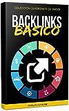 Backlinks: Estrategias de creación de backlinks para ayudar a impulsar el ranking de búsqueda y el tráfico a tu sitio web (Spanish Edition)