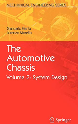 The Automotive Chassis: Volume 2: System Design (Mechanical Engineering Series, Band 2)