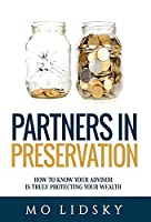 Partners in Preservation: How to Know Your Advisor Is Truly Protecting Your Wealth