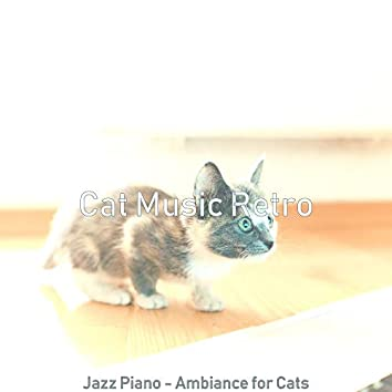Jazz Piano - Ambiance for Cats