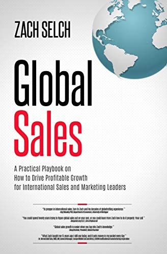 Global Sales: A Practical Playbook on How to Drive Profitable Growth for...