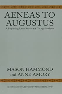 Aeneas to Augustus: A Beginning Latin Reader for College Students, Second Edition