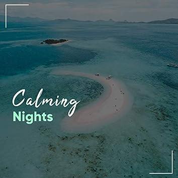 # Calming Nights