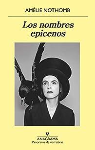 Los nombres epicenos par Amélie Nothomb