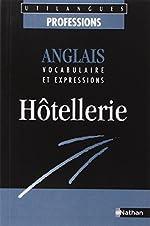 Anglais, vocabulaire et expressions - Hôtellerie
