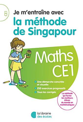 Je m'entraîne avec la méthode de Singapour CE1 - Soutien scolaire PDF Books