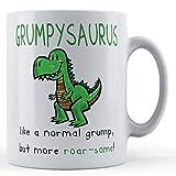 Funny Mug Grumpy Person, Grandad Grumpysaurus, Like A Normal Grump, But More Roar-Some! - Gift Mug by Father Fox