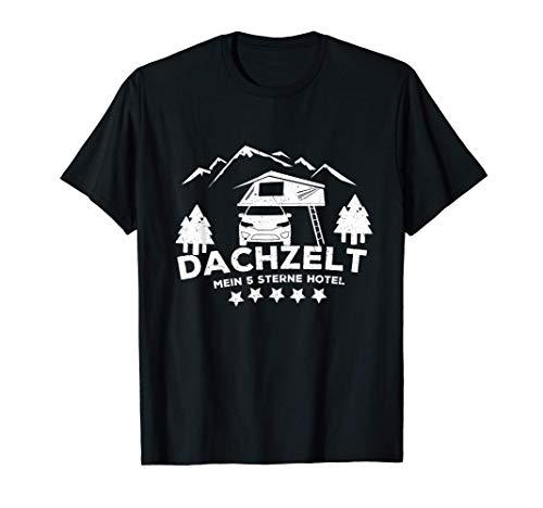 DACHZELT - Mein 5-Sterne Hotel | Lustiges Camping Geschenk T-Shirt
