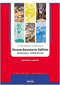 Nuova sanatoria edilizia. Manuale operativo