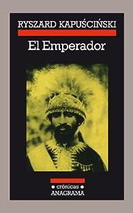El Emperador: 14 par Ryszard Kapuscinski