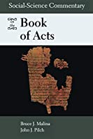 Social-Science Commentary on the Book of Acts (Social Science Commentary)