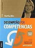 Desempeño por competencias (3ra edición): Estrategia, Evaluación De Personas: Desarrollo 360