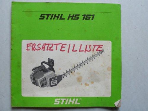 Stihl Heckenschere HS 151 – Betriebsanweisung, Montageanleitung und Ersatzteilliste