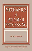 Mechanics of Polymer Processing