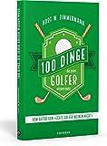 100 Dinge, die jeder Golfer wiss...