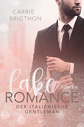 Fake Romance: Liebesroman
