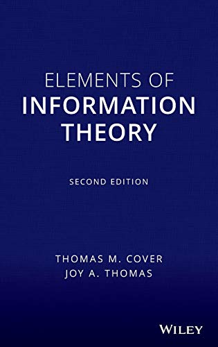 Compare Textbook Prices for Elements of Information Theory  Wiley Series in Telecommunications and Signal Processing 2 Edition ISBN 9780471241959 by Cover, Thomas M.,Thomas, Joy A.