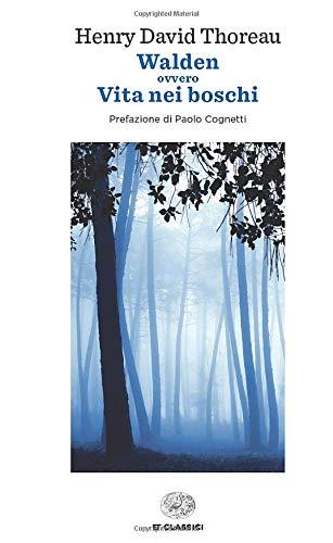 Walden ovvero La vita nei boschi