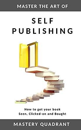 Master the Art of Self-Publishing