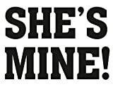 Schuhsticker Scherz Aufkleber SHE`S Mine für Brautschuhe Hochzeit Schuh Sticker