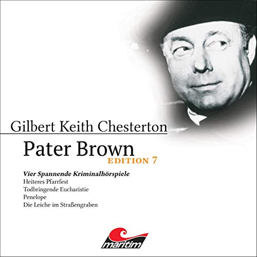 Pater Brown - Edition 7. Vier Spannende Kriminalhörspiele cover art