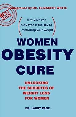 Women Obesity Cure: Unlocking the Secrets of Weight Loss for women