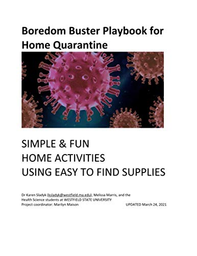 Boredom Buster Playbook for Home Quarantine: Simple & Fun Home Activities Using Easy to Find Supplies