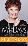 My Days: Happy and Otherwise