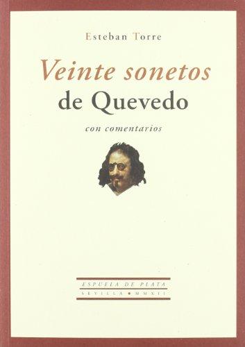 Veinte sonetos de Quevedo con comentarios (Otros títulos)