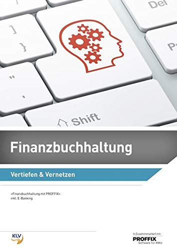 Finanzbuchhaltung: Vertiefen und Vernetzen / Vertiefen & Vernetzen