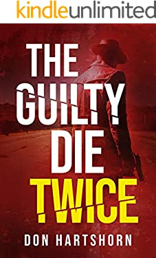 The Guilty Die Twice: A Legal Thriller