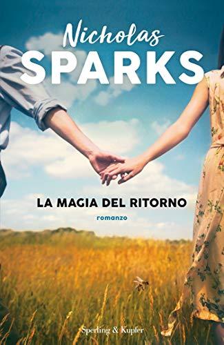La magia del ritorno di [Nicholas Sparks]