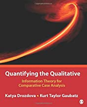 Quantifying the Qualitative: Information Theory for Comparative Case Analysis